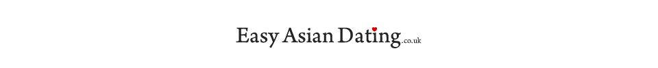 Easy Asian Dating UK
